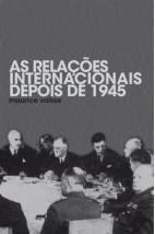 As relações internacionais depois de 1945
