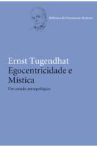 Egocentricidade e mística - Um estudo antropológico