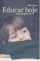 Educar hoje: Uma urgência