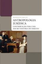 Antropologia jurídica: contribuição para uma macro-história do direito