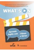 What's on - aprenda inglês com filmes e séries