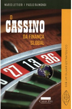 O Cassino da Finança Global