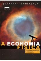 A Economia Física do Desenvolvimento Nacional