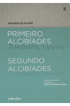 Primeiro Alcibíades - Segundo Alcibíades - vol. 8