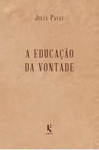 A educação da vontade