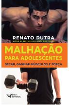 Malhação para Adolescentes - Secar, ganhar músculos e força