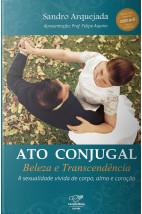 Ato conjugal: Beleza e transcendência