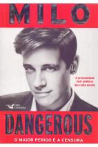 Dangerous - O maior perigo é a censura