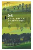 A velha Izerguil e outros contos