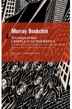 Anarquismo: Crítica e Autocrítica