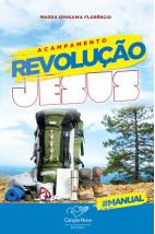 Acampamento revolução Jesus