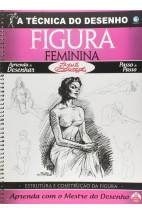 A técnica do desenho - Figura feminina