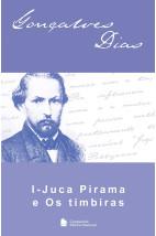 I-Juca-Pirama / Os timbiras