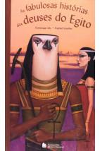 As fabulosas histórias dos deuses do Egito