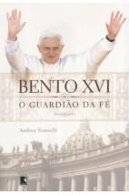 Bento XVI - O guardião da fé