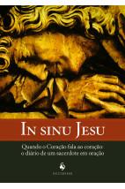 In sinu Jesu - Quando o coração fala ao coração: O diário de um sacerdote em oração