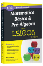 1001 Problemas de matemática básica & pré-algebra para leigos(AltaBooks)
