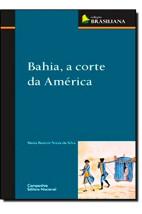 Bahia, a corte da América