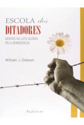 Escola dos ditadores - Dentro da luta global pela democracia