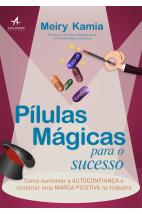Pílulas mágicas para o sucesso