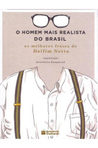 O homem mais realista do Brasil