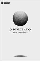 O ignorado