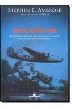 Azul sem fim - Os homens e rapazes que conduziram os B-24 aos céus da Alemanha nazista