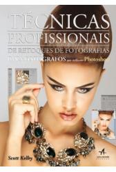 Técnicas profissionais de retoques de fotografias para fotógrafos que utilizam photoshop