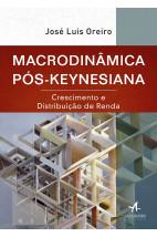 Macrodinâmica Pós-Keynesiana: Crescimento e Distribuição de Renda