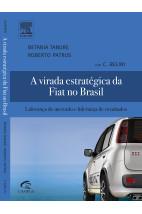 A virada estratégica da Fiat no Brasil
