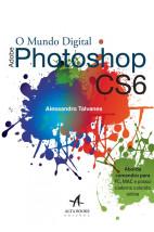 O mundo digital adobe photoshop cs6