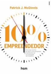 10% Empreendedor: Viva seu sonho de abrir uma empresa mantendo-se no mercado de trabalho