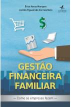 Gestão financeira familiar: Como as empresas fazem