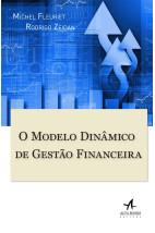 O modelo dinâmico da gestão financeira