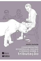 Considerações Econômicas, Sociais E Morais Sobre A Tributação