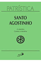 Patrística (Vol.39): A mentira / Contra a mentira