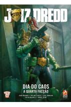 Juiz Dredd - Dia do caos - Vol 1 - A quarta facção