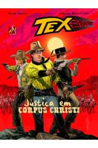 TEX Graphic Novel - Justiça em Corpus Christi - Nº 6