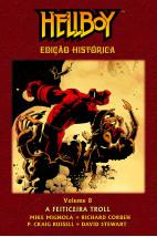 Hellboy - Volume 8: A feiticeira troll