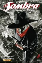 O Sombra: Revolução - Volume 2