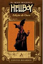 HELLBOY : Contos Bizarros - Edição ouro