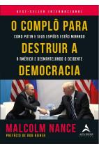 O Complô Para Destruir a Democracia