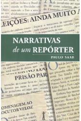 Narrativas de um Repórter