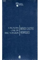 A Filosofia Civil de Eric Voegelin