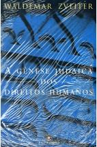 A Gênese Judaica dos Direitos Humanos