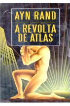 A Revolta de Atlas (edição em volume único)