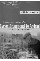 A Rima na Poesia de Carlos Drummond de Andrade e Outros Ensaios