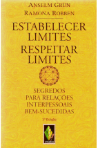 Estabelecer Limites, Respeitar Limites: Segredos Para Relações Interpessoais Bem-Sucedidas