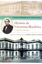 História da Literatura Brasileira e Outros Ensaios