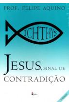 Jesus, Sinal de Contradição